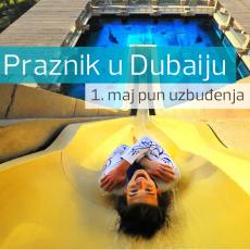DUBAI : 1. MAJ - AVIO I HOTEL OD 395 EUR!